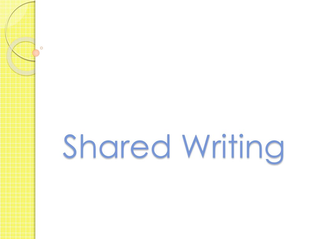 Shared Writing