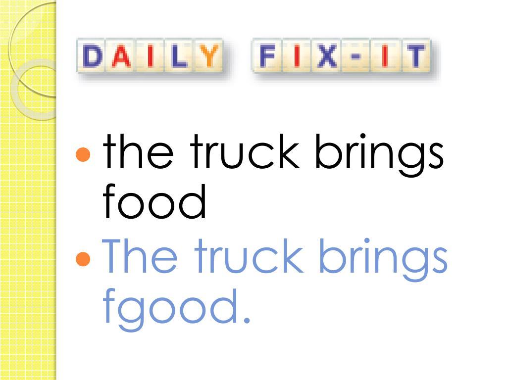the truck brings food