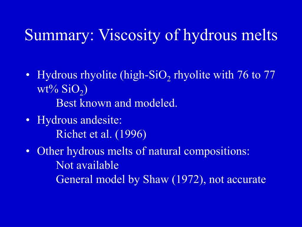 Summary: Viscosity of hydrous melts
