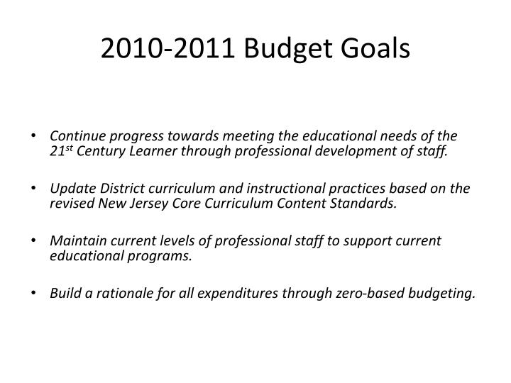 2010 2011 budget goals