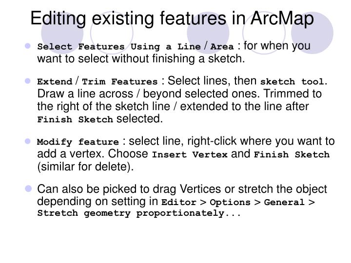 Editing existing features in ArcMap