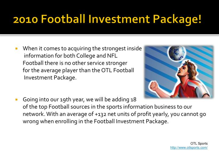 2010 football investment package