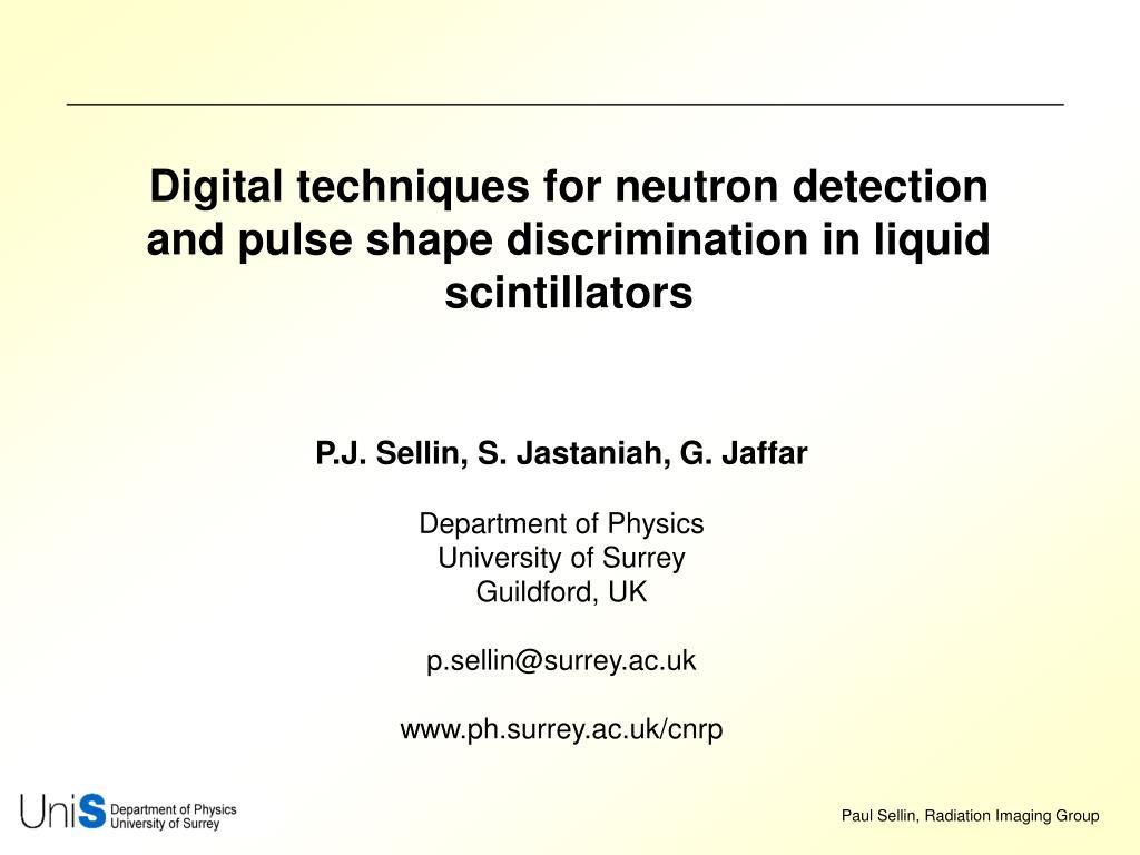 Digital techniques for neutron detection and pulse shape discrimination in liquid scintillators