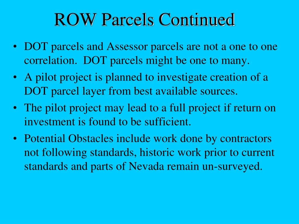 ROW Parcels Continued