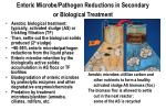enteric microbe pathogen reductions in secondary or biological treatment