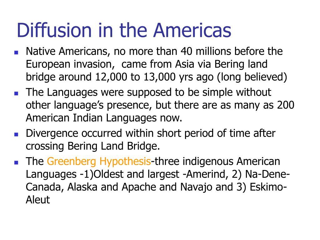 Diffusion in the Americas