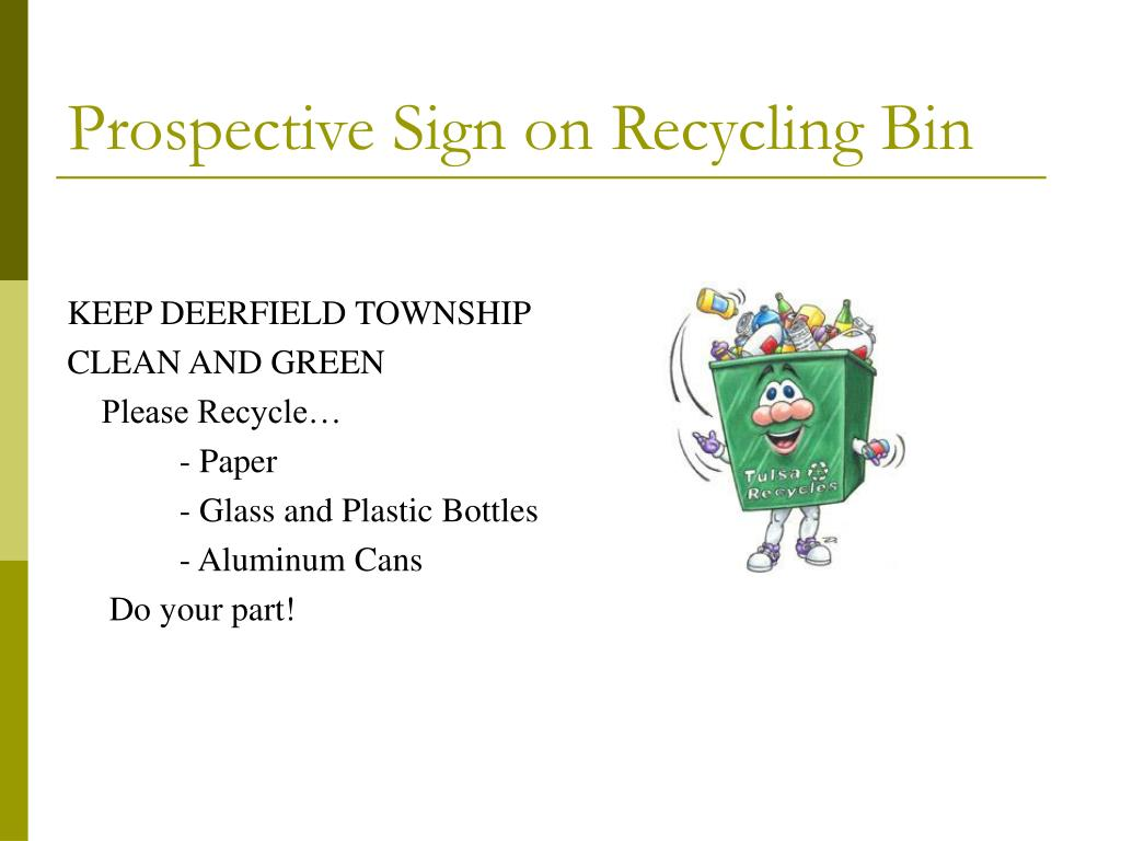 Prospective Sign on Recycling Bin