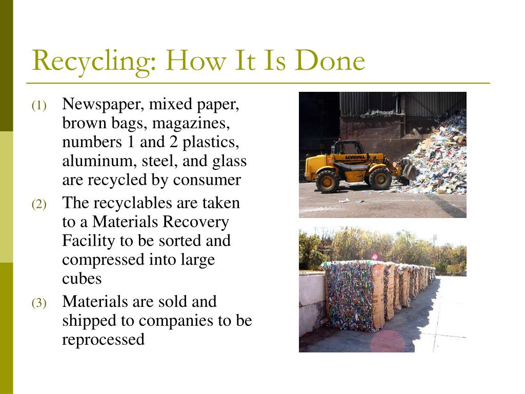 Recycling: How It Is Done