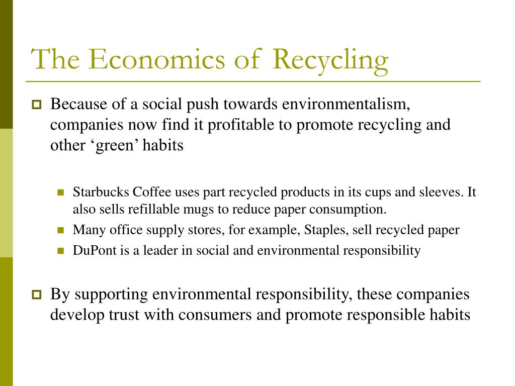 The Economics of Recycling