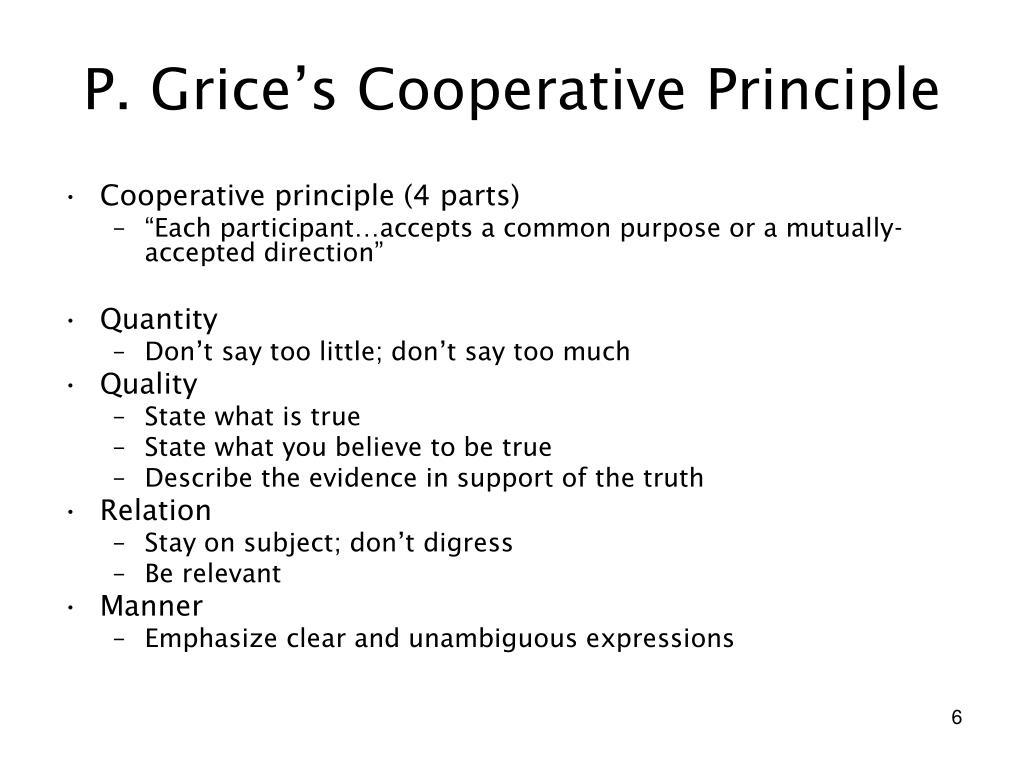 P. Grice's Cooperative Principle