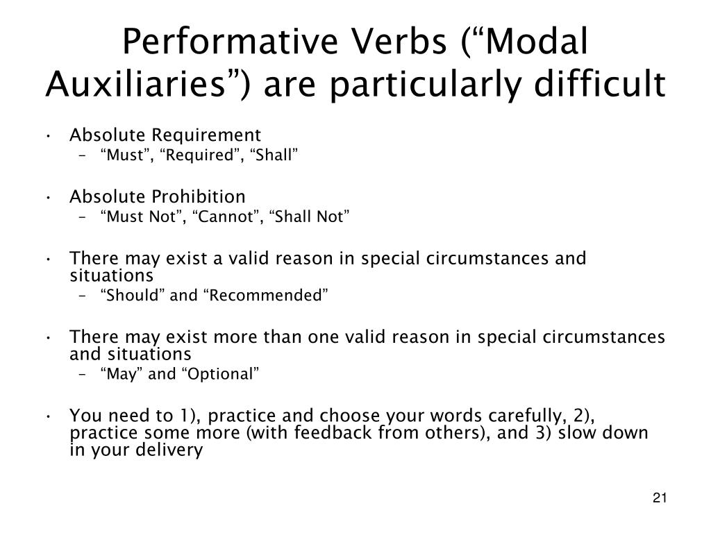 """Performative Verbs (""""Modal Auxiliaries"""") are particularly difficult"""