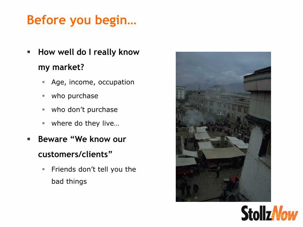 How well do I really know my market?