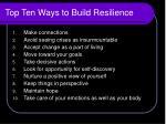 top ten ways to build resilience