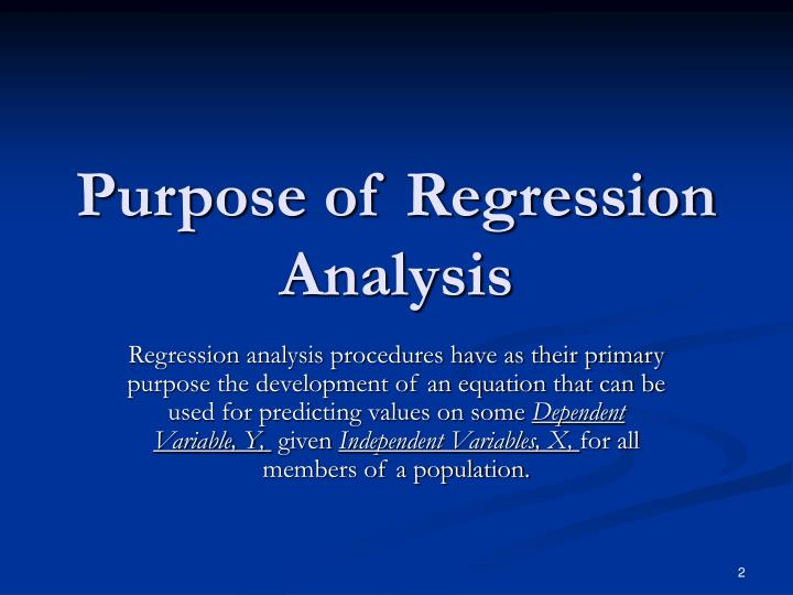 Purpose of regression analysis