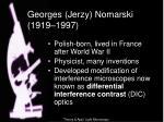 georges jerzy nomarski 1919 1997