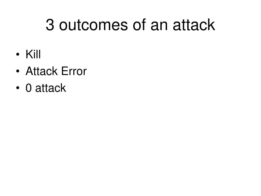 3 outcomes of an attack