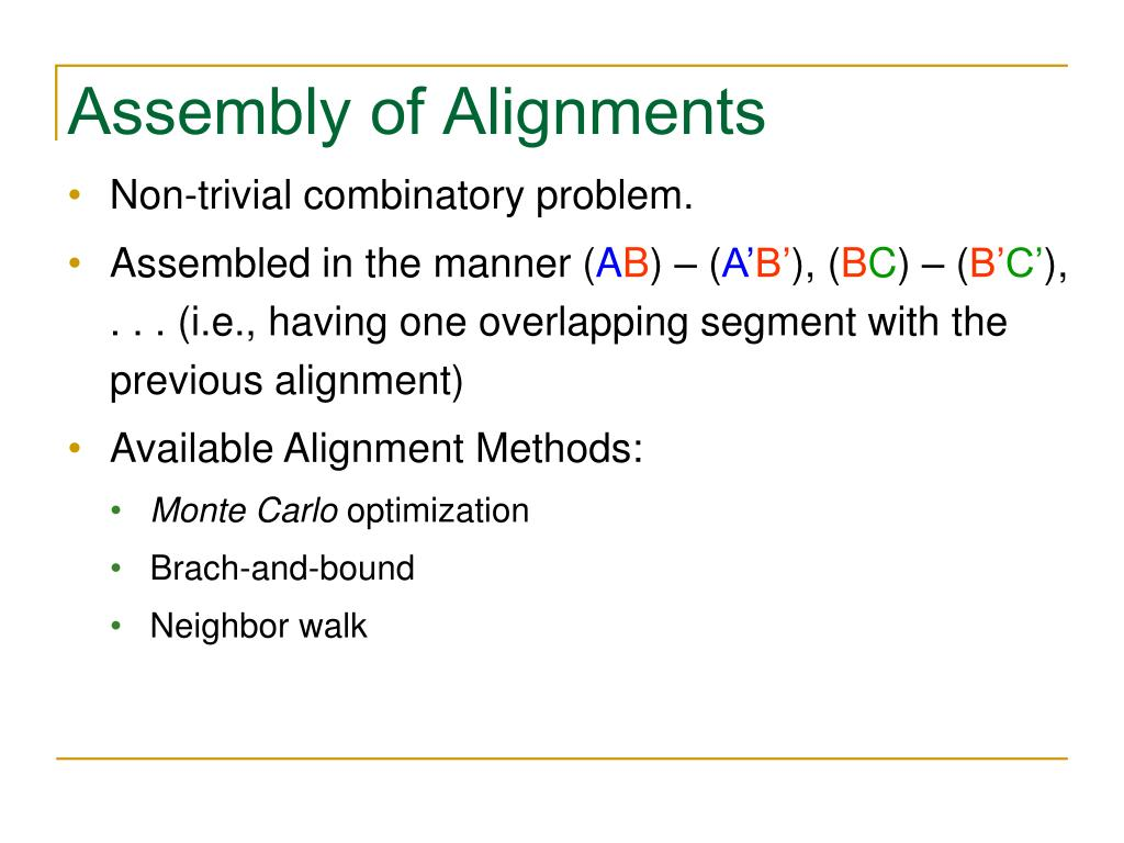 Assembly of Alignments