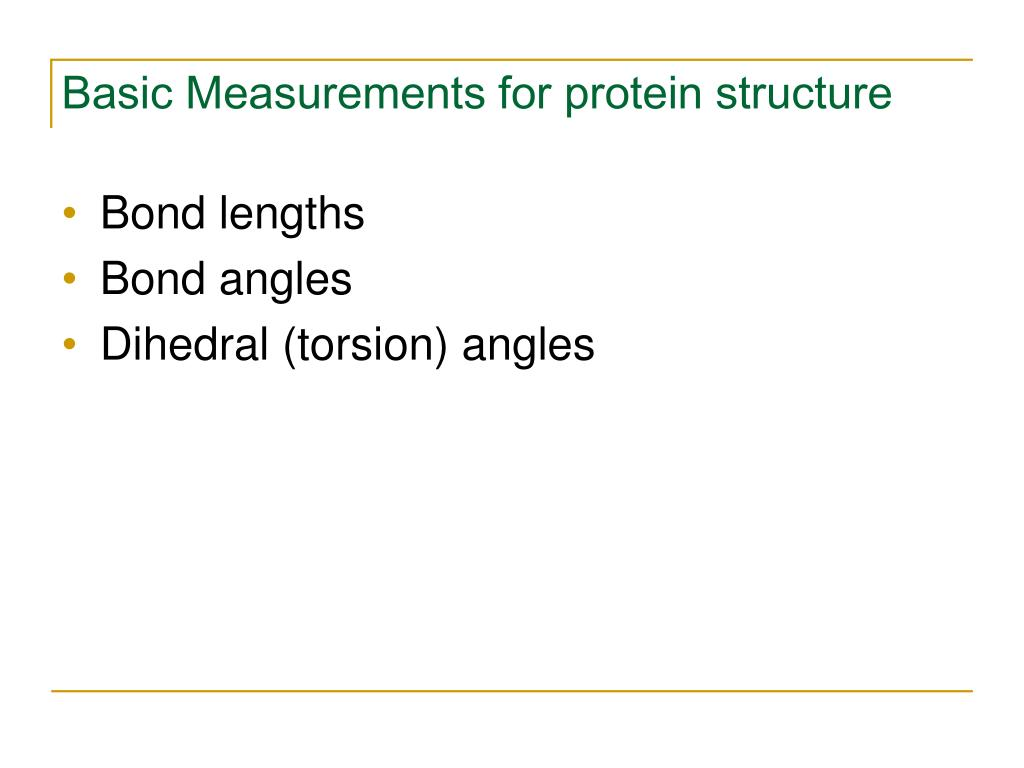 Basic Measurements for protein structure