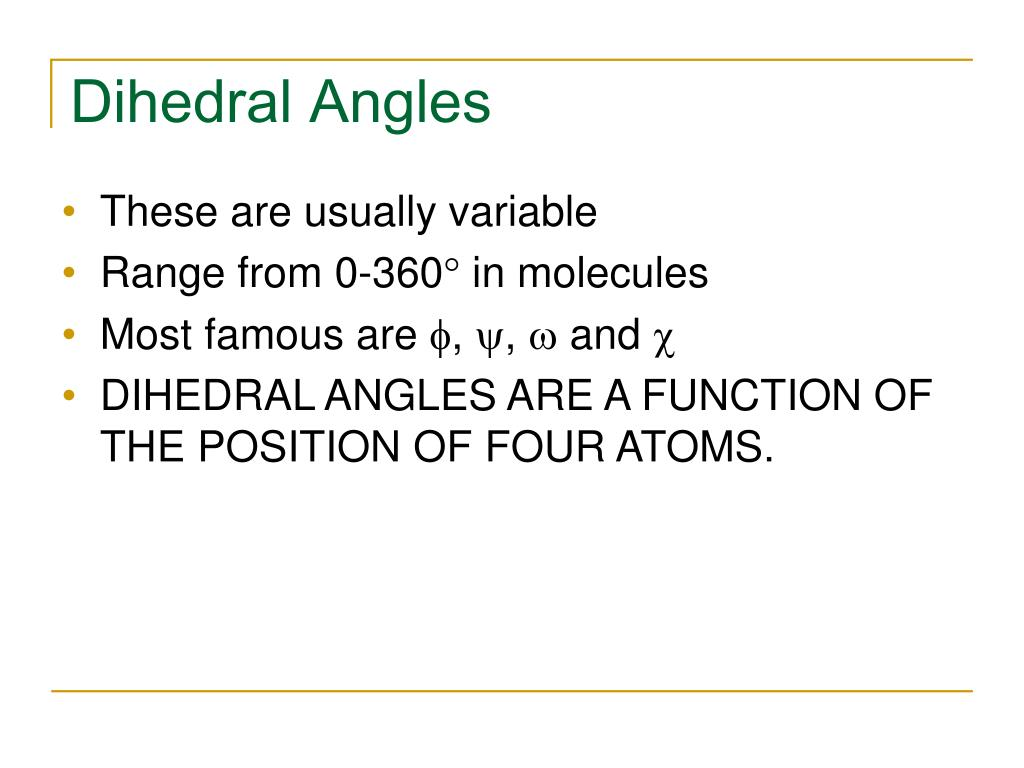 Dihedral Angles