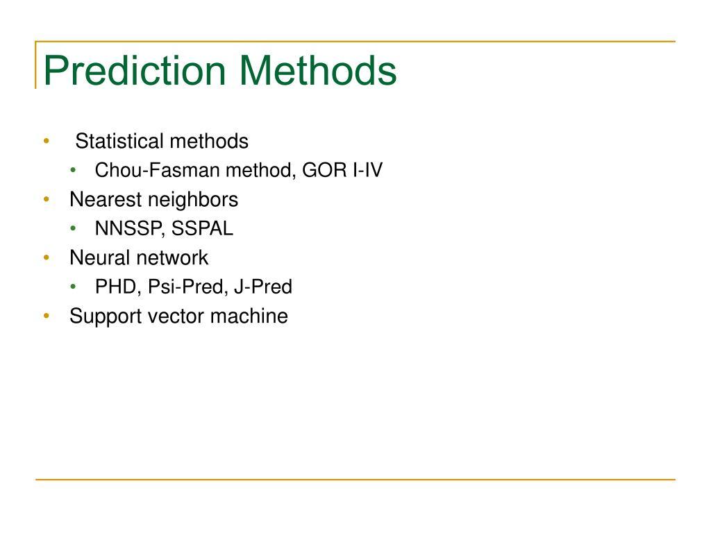Prediction Methods