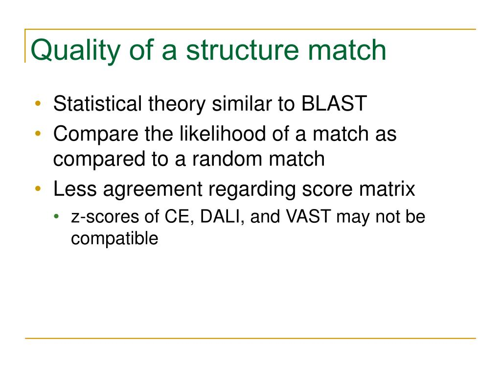 Quality of a structure match