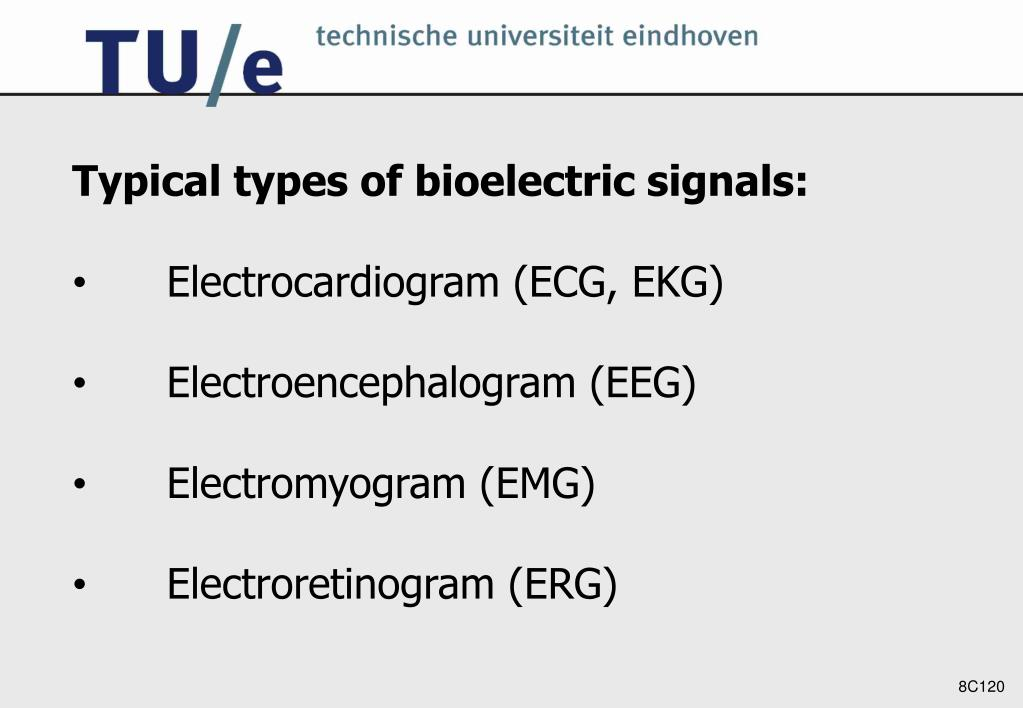 Typical types of bioelectric signals: