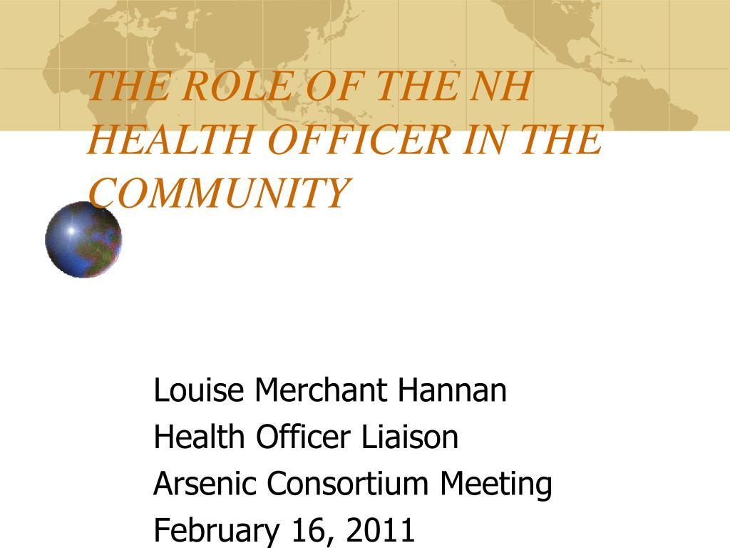 THE ROLE OF THE NH HEALTH OFFICER IN THE COMMUNITY