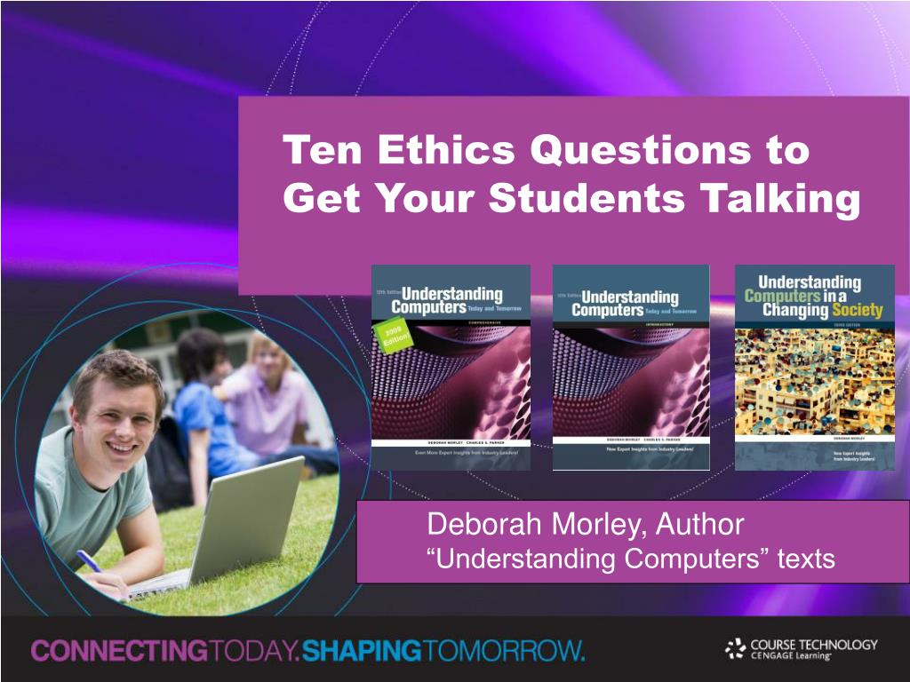 Ten Ethics Questions to Get Your Students Talking