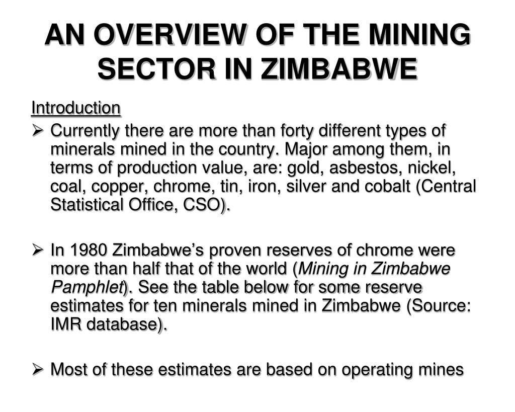 AN OVERVIEW OF THE MINING SECTOR IN ZIMBABWE
