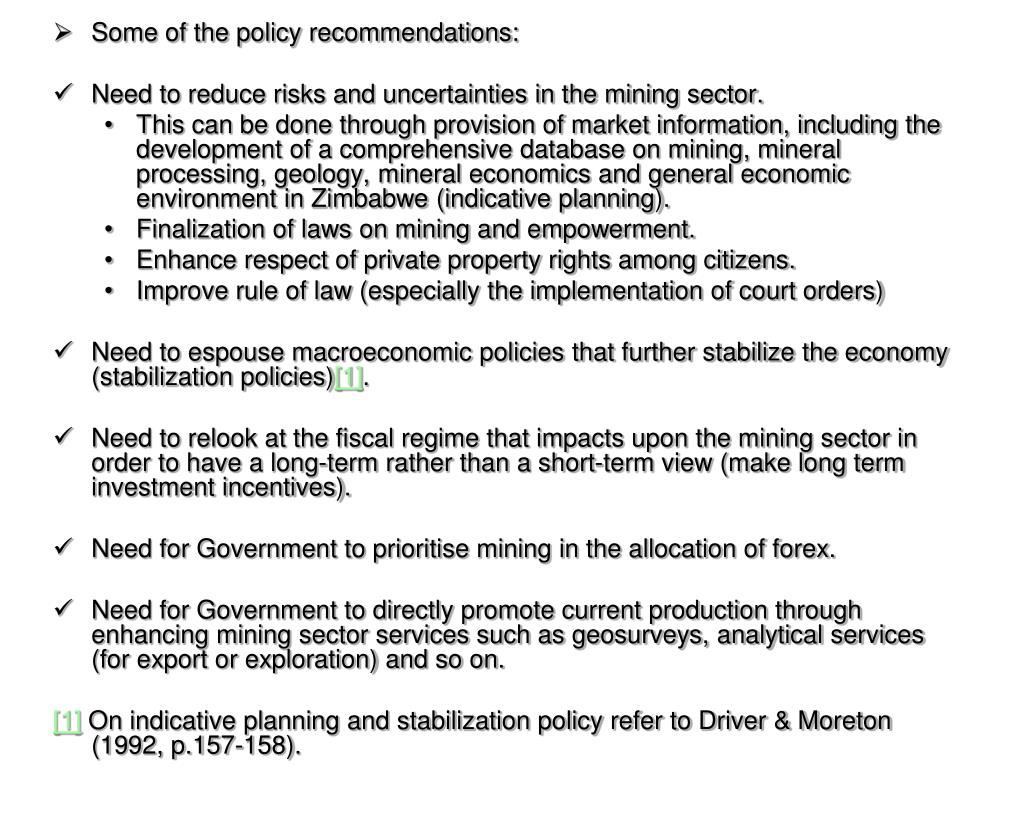 Some of the policy recommendations: