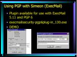using pgp with simeon execmail