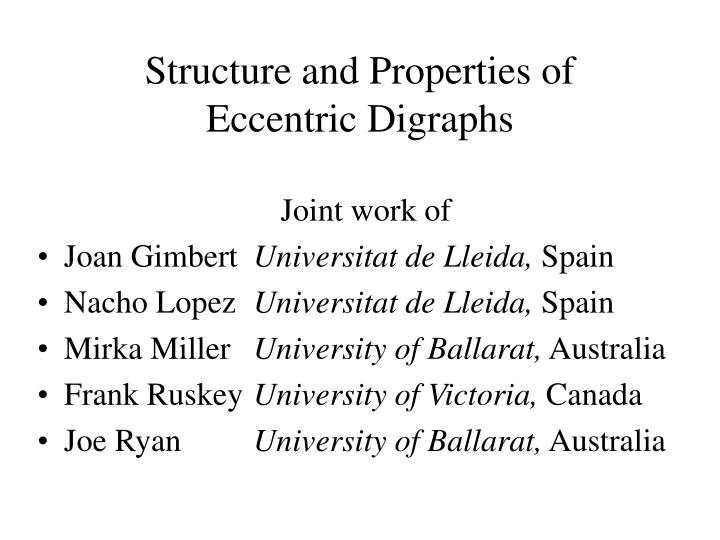 Structure and properties of eccentric digraphs