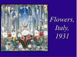 flowers italy 1931