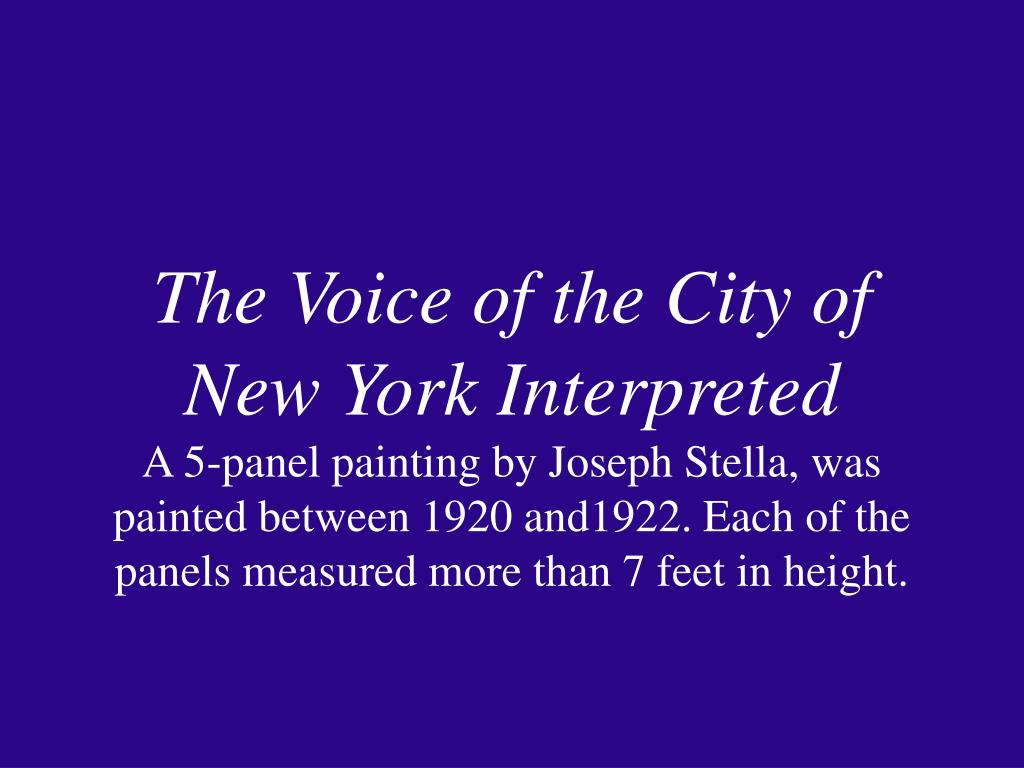 The Voice of the City of New York Interpreted