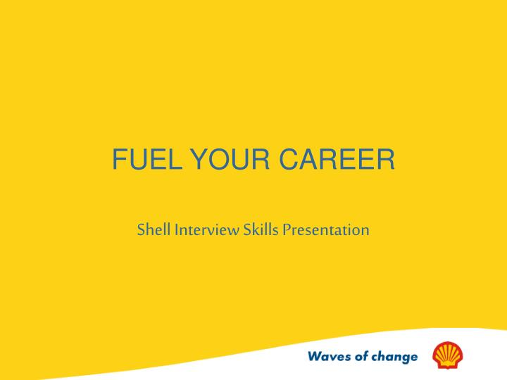 Fuel your career