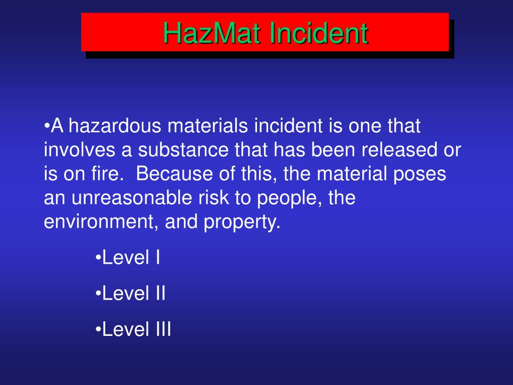 HazMat Incident