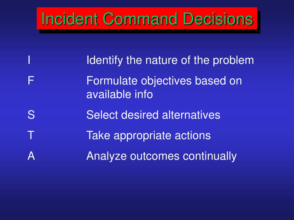 Incident Command Decisions