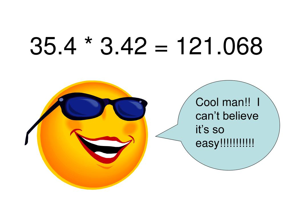35.4 * 3.42 = 121.068