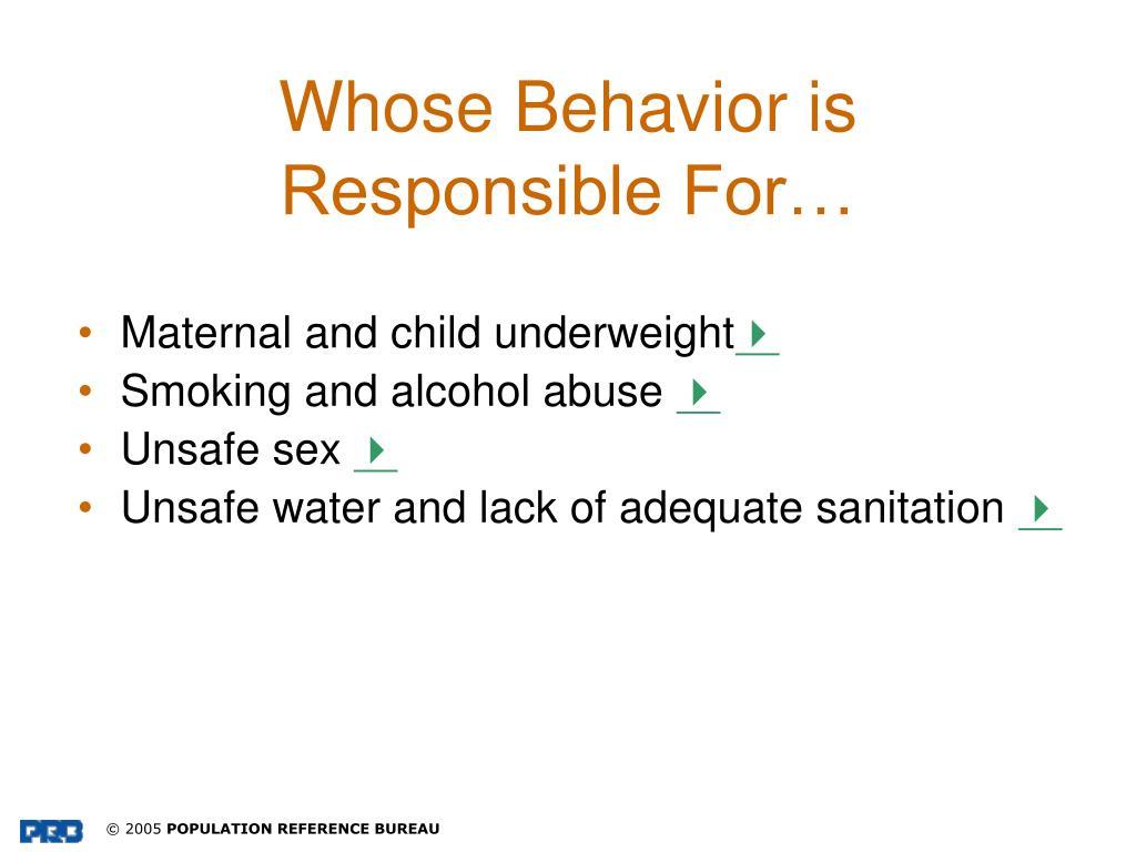 Whose Behavior is