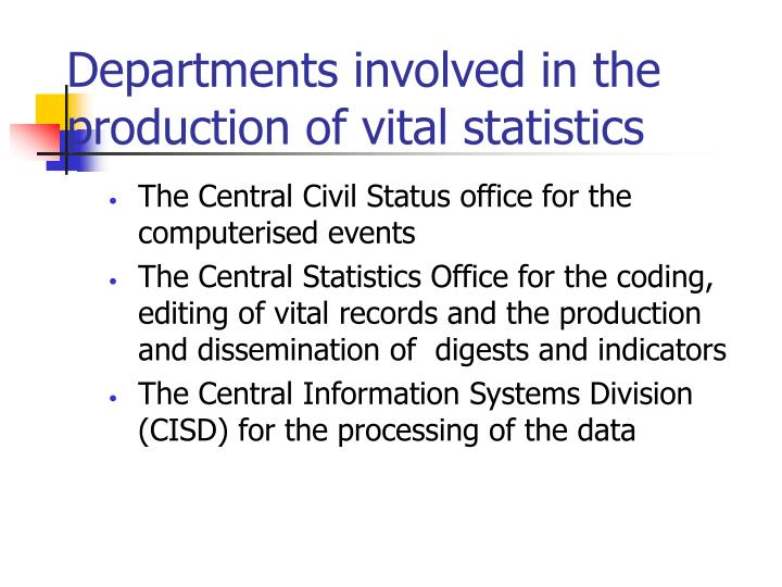 Departments involved in the production of vital statistics