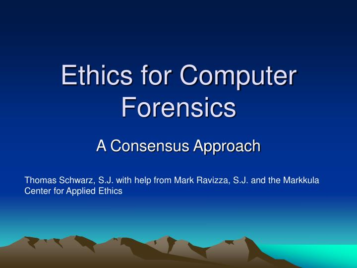ethics for computer forensics n.