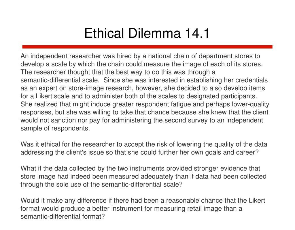 Ethical Dilemma 14.1