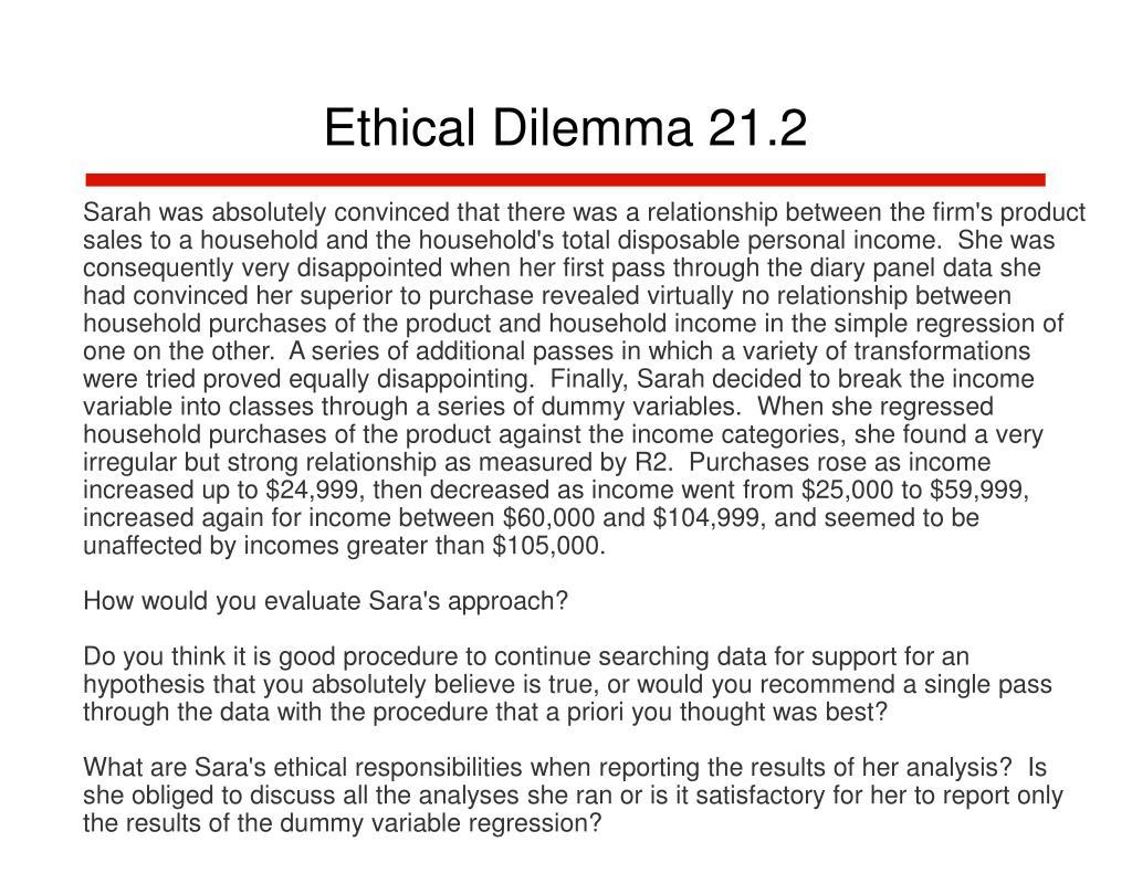 Ethical Dilemma 21.2