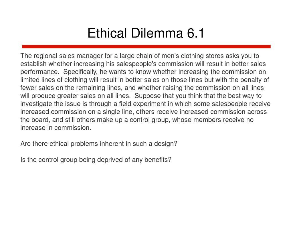 Ethical Dilemma 6.1
