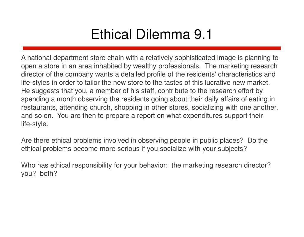 Ethical Dilemma 9.1
