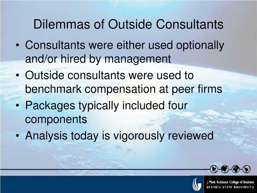 Dilemmas of Outside Consultants