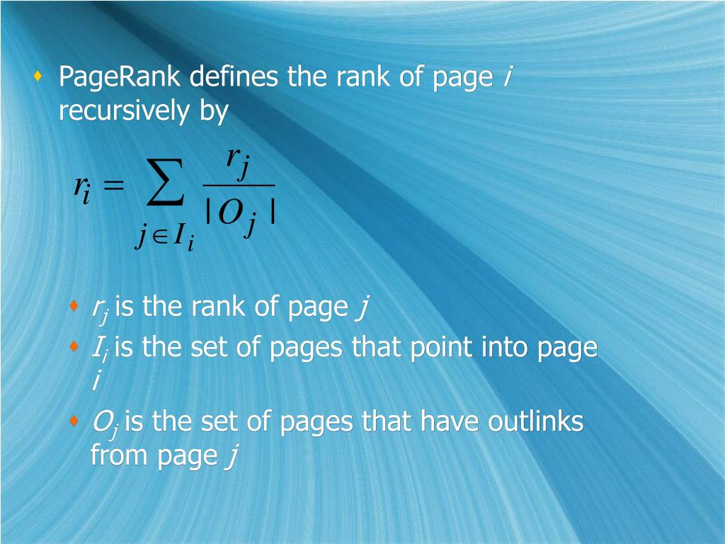PageRank defines the rank of page