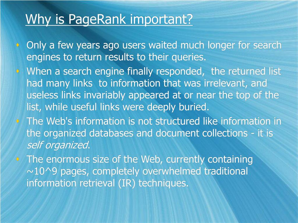 Why is PageRank important?