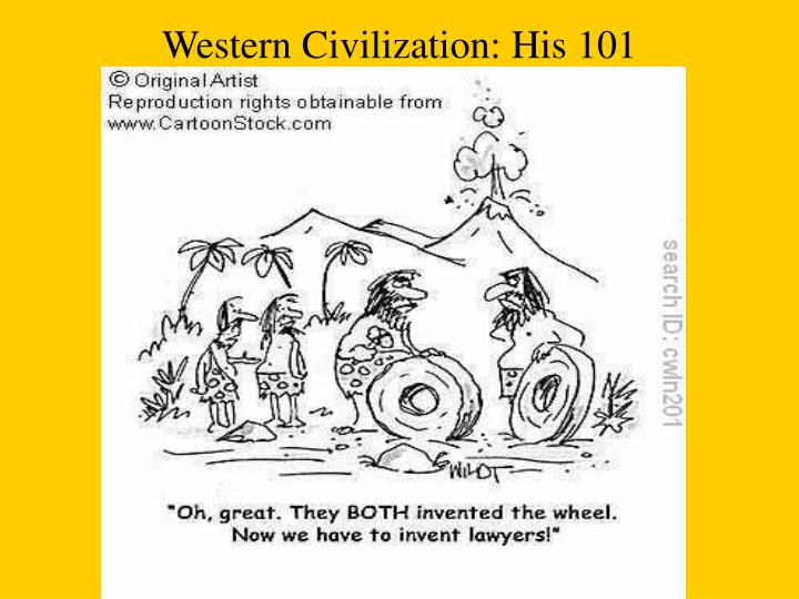 Western civilization his 101