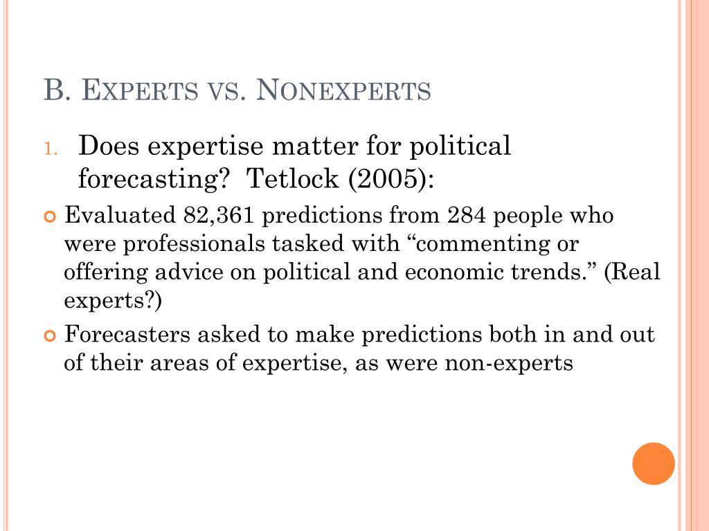B. Experts vs.